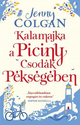 Jenny Colgan - Kalamajka a Piciny Csodák Pékségében [eKönyv: epub, mobi]