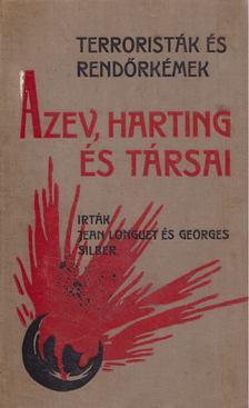 Jean Longuet, Georges Silber - Azev, Harting és társai I-II. (egyben) [antikvár]