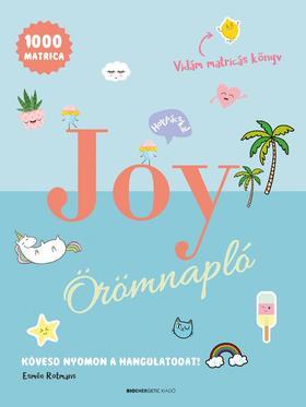 Esmée Rotmans - JOY Örömnapló Kövesd nyomon a hangulatodat!
