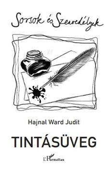 Hajnal Ward Judit - Tintásüveg