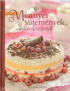 Mennyei sütemények, csodás desszertek [antikvár]