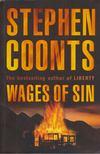 COONTS, STEPHEN - Wages of Sin [antikvár]