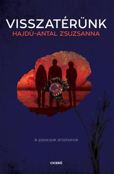 Hajdú-Antal Zsuzsanna - Visszatérünk