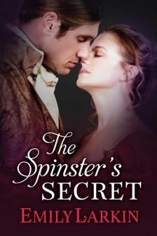Larkin Emily - The Spinster's Secret [eKönyv: epub, mobi]