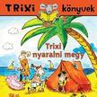 Szilágyi Lajos - Trixi könyvek - Trixi egér nyaralni megy