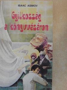 Isaac Asimov - Gyilkosság a könyvvásáron [antikvár]