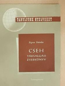 Sipos István - Cseh társalgási zsebkönyv [antikvár]