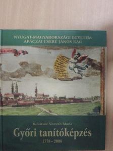 Kovátsné Németh Mária - Győri tanítóképzés [antikvár]
