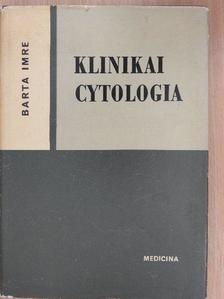 Barta Imre - Klinikai cytologia [antikvár]