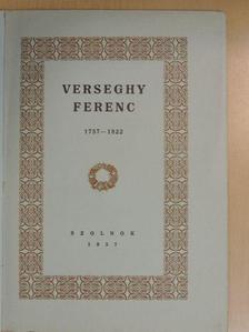 Benda Kálmán - Verseghy Ferenc 1757-1822 [antikvár]