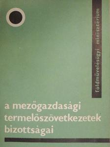 Dr. Némethi László - A mezőgazdasági termelőszövetkezetek bizottságai [antikvár]