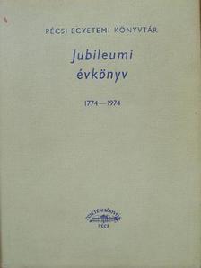 Boda Miklós - Pécsi Egyetemi Könyvtár Jubileumi évkönyv 1774-1974 [antikvár]