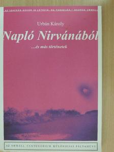 Urbán Károly - Napló Nirvánából [antikvár]