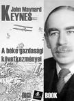 John Maynard Keynes - A béke gazdasági következményei [eKönyv: epub, mobi]