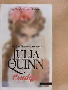 Julia Quinn - Csudajó [antikvár]
