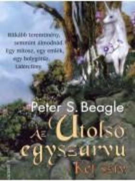 Peter S. Beagle - Az utolsó egyszarvú - Két szív