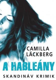Camilla Läckberg - A hableány [eKönyv: epub, mobi]