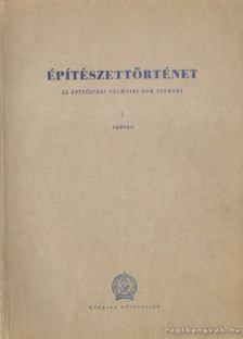 Szentkirályi Zoltán - Építészettörténet I. [antikvár]