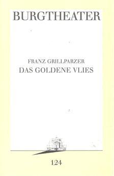 Grillparzer, Franz - Das goldene Vlies [antikvár]