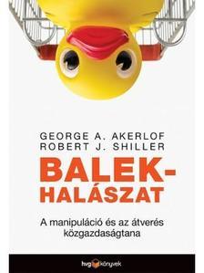 George A. Akerlof-Robert J. Shiller - Balekhalászat