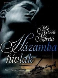 Melissa Moretti - Házamba hívlak [eKönyv: epub, mobi]