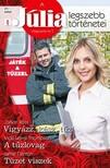 Vicki Lewis Thompson, Jamie Denton JoAnn Ross, - A Júlia legszebb történetei 21. kötet (Játék a tűzzel) - Vigyázz, kész, tűz!, A tűzlovag, Tüzet viszek [eKönyv: epub, mobi]