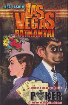 Lisa Pasold - Las Vegas patkányai [antikvár]