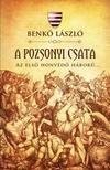 Benkő László - A pozsonyi csata - Az első honvédő háború