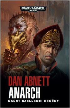 Dan Abnett - Anarch