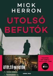 Mick Herron - Utolsó befutók