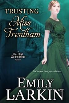 Larkin Emily - Trusting Miss Trentham [eKönyv: epub, mobi]