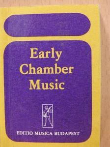 Anton Stadler - Early Chamber Music/Violin Duos/Violin Trios/Trios for two violins and violoncello/Early Pieces for two and three violoncellos/Early Baroque Works for Strings/Early Music for flute and guitar (minikönyv) [antikvár]