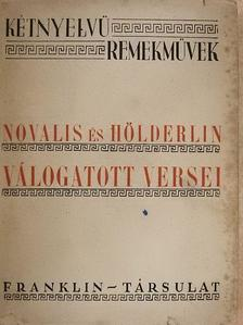 Friedrich Hölderlin - Novalis és Hölderlin válogatott költeményei [antikvár]