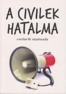 Antal Attila - A civilek hatalma [antikvár]