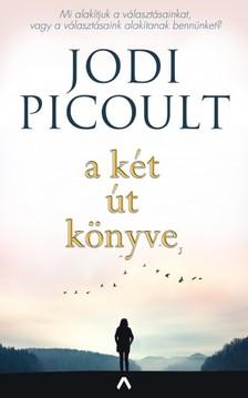 Jodi Picoult - A két út könyve [eKönyv: epub, mobi]