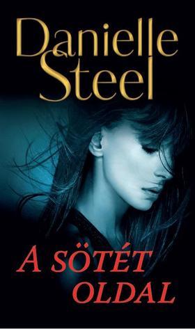 Danielle Steel - A sötét oldal