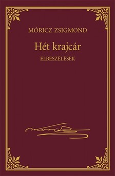 MÓRICZ ZSIGMOND - Hét krajcár [eKönyv: epub, mobi]