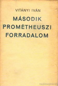 Vitányi Iván - Második prométheuszi forradalom [antikvár]