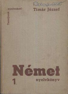 Tímár József - Német nyelvkönyv 1. [antikvár]
