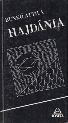 Benkő Attila - Hajdánia [antikvár]