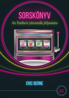 Eric Berne - Sorskönyv (6.kiadás)