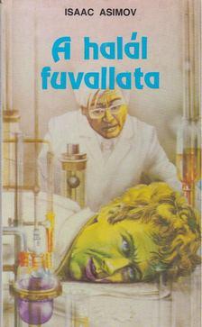 Isaac Asimov - A halál fuvallata [antikvár]