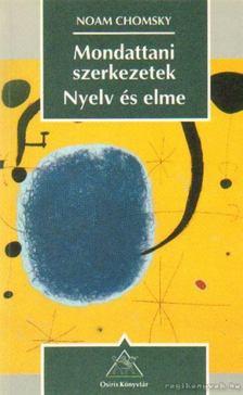 Noam Chomsky - Mondattani szerkezetek / Nyelv és elme [antikvár]