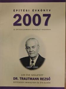 Ágostházi László - Építési Évkönyv 2007 [antikvár]