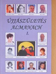 B. Menyhei Mária - Újjászületés Almanach I. [antikvár]