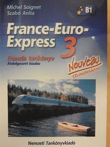 Michel Soignet - France-Euro-Express 3. - Tankönyv - CD-vel [antikvár]