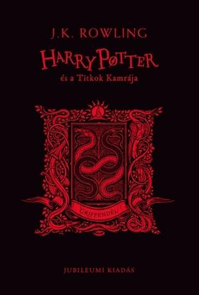J. K. Rowling - Harry Potter és a Titkok Kamrája - Griffendéles kiadás