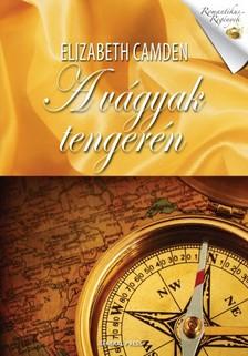 Elizabeth Camden - A vágyak tengerén [eKönyv: epub, mobi]