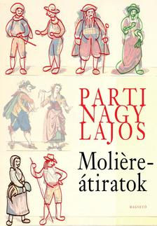 Parti Nagy Lajos - Moliere-átiratok