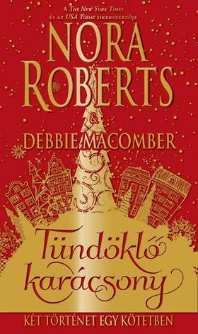 Nora Roberts - Tündöklő karácsony